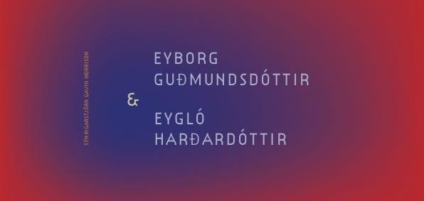 Eyborg Guðmundsdóttir & Eygló Harðardóttir